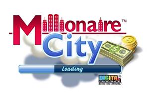 Milionaire City