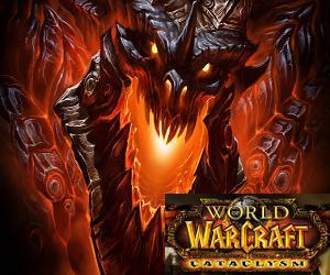 World of Warcraft Cataclysm.