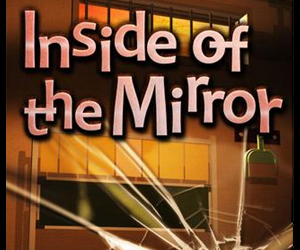 Escape: Inside of the Mirror