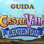 Castleville legends guida.