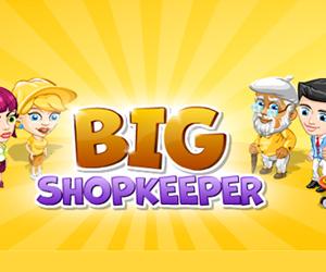 BIG Shopkeeper.
