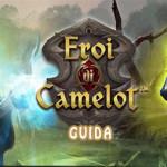 Eroi di Camelot: Guida.
