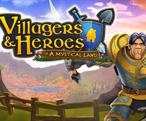 Villagers & Heroes.