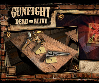 Gunfight: Dead or Alive.